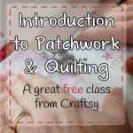 Introduction to Patchwork and Quilting | Patchwork Castle
