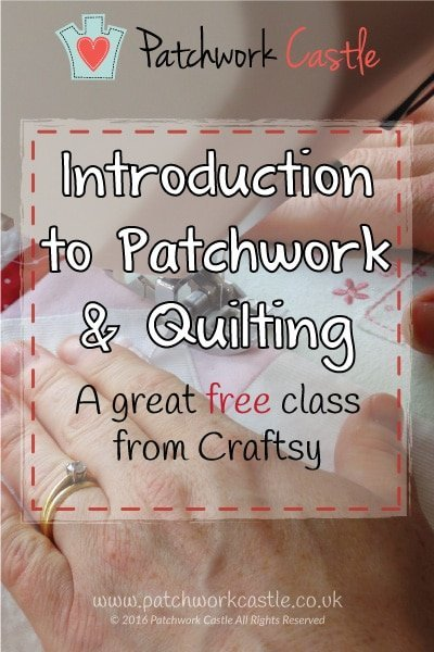Introduction to Patchwork Quilting | Patchwork Castle
